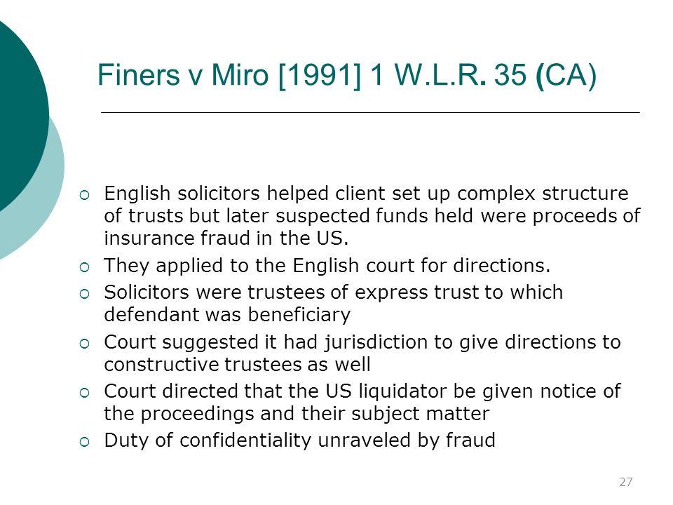 Finers v Miro [1991] 1 W.L.R. 35 (CA)